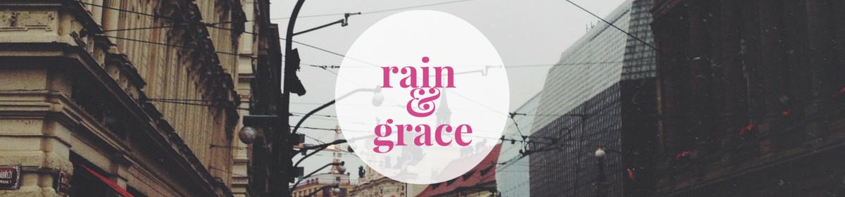 rain & grace